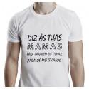 T-Shirts - DIZ ÀS TUAS MAMAS PARA PARAREM DE OLHAR OS MEUS OLHOS